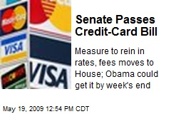 Senate Passes Credit-Card Bill