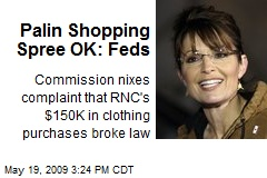 Palin Shopping Spree OK: Feds