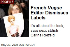 French Vogue Editor Dismisses Labels