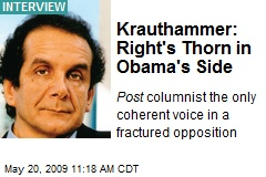 Krauthammer: Right's Thorn in Obama's Side
