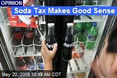 Soda Tax Makes Good Sense