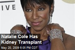 Natalie Cole Has Kidney Transplant