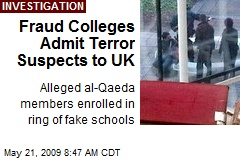 Fraud Colleges Admit Terror Suspects to UK