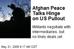 Afghan Peace Talks Hinge on US Pullout