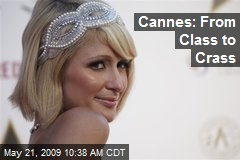 Cannes: From Class to Crass