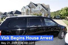 Vick Begins House Arrest