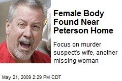 Female Body Found Near Peterson Home