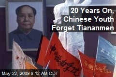 20 Years On, Chinese Youth Forget Tiananmen