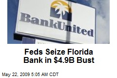Feds Seize Florida Bank in $4.9B Bust