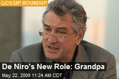 De Niro's New Role: Grandpa