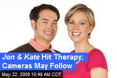 Jon & Kate Hit Therapy; Cameras May Follow