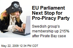 EU Parliament Next Stop for Pro-Piracy Party
