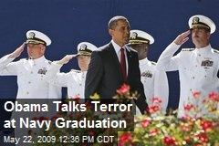 Obama Talks Terror at Navy Graduation