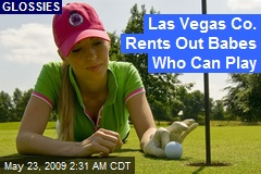 Las Vegas Co. Rents Out Babes Who Can Play