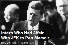 Intern Who Had Affair With JFK to Pen Memoir