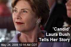 'Candid' Laura Bush Tells Her Story