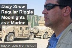 Daily Show Regular Riggle Moonlights as a Marine