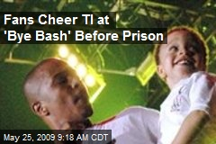 Fans Cheer TI at 'Bye Bash' Before Prison