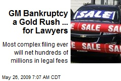GM Bankruptcy a Gold Rush ... for Lawyers