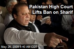 Pakistan High Court Lifts Ban on Sharif