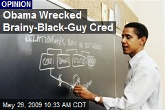 Obama Wrecked Brainy-Black-Guy Cred