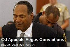 OJ Appeals Vegas Convictions