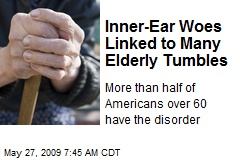 Inner-Ear Woes Linked to Many Elderly Tumbles