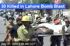 30 Killed in Lahore Bomb Blast
