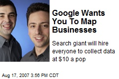 Google Wants You To Map Businesses