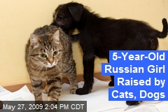5-Year-Old Russian Girl Raised by Cats, Dogs