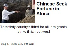 Chinese Seek Fortune in Africa