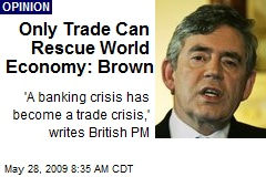 Only Trade Can Rescue World Economy: Brown
