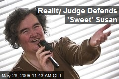 Reality Judge Defends 'Sweet' Susan
