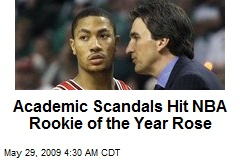 Academic Scandals Hit NBA Rookie of the Year Rose