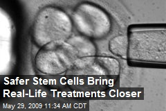 Safer Stem Cells Bring Real-Life Treatments Closer