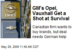 GM's Opel, Vauxhall Get a Shot at Survival