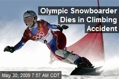Olympic Snowboarder Dies in Climbing Accident