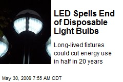 LED Spells End of Disposable Light Bulbs