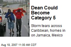 Dean Could Become Category 5
