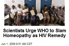 Scientists Urge WHO to Slam Homeopathy as HIV Remedy