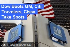 Dow Boots GM, Citi; Travelers, Cisco Take Spots