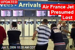 Air France Jet Presumed Lost