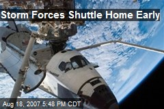 Storm Forces Shuttle Home Early