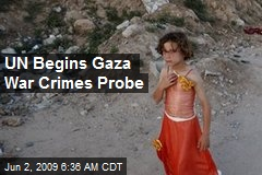 UN Begins Gaza War Crimes Probe