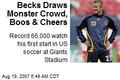 Becks Draws Monster Crowd, Boos & Cheers