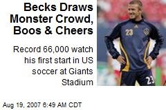 Becks Draws Monster Crowd, Boos & Cheers