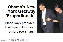 Obama's New York Getaway 'Proportionate'