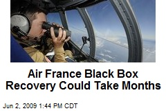 Air France Black Box Recovery Could Take Months