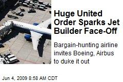 Huge United Order Sparks Jet Builder Face-Off