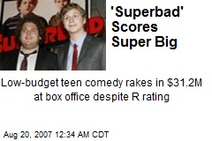 'Superbad' Scores Super Big